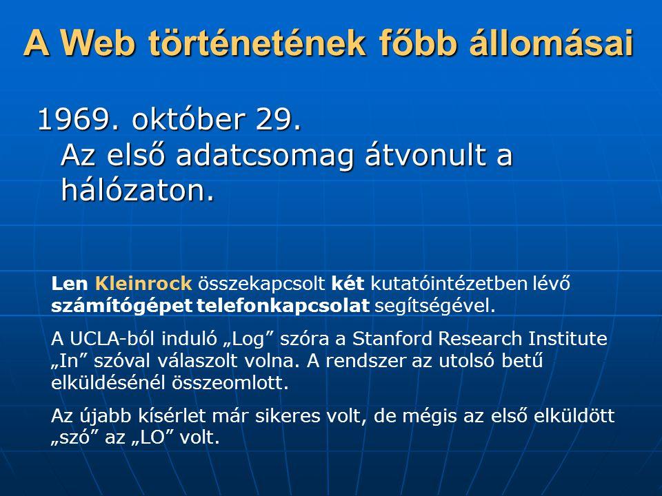 A Web történetének főbb állomásai 1969.október 29.