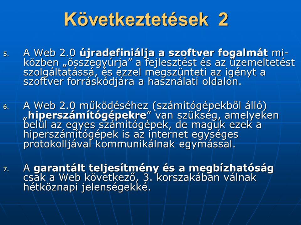 Következtetések 2 5.