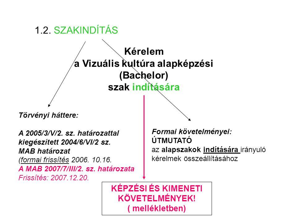 2. Szaklétesítés / szakindítás: szerkezet