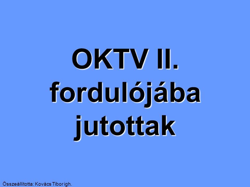 OKTV II. fordulójába jutottak