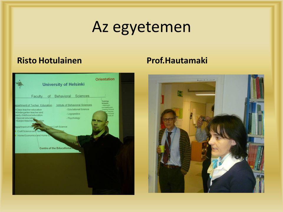 Az egyetemen Risto HotulainenProf.Hautamaki