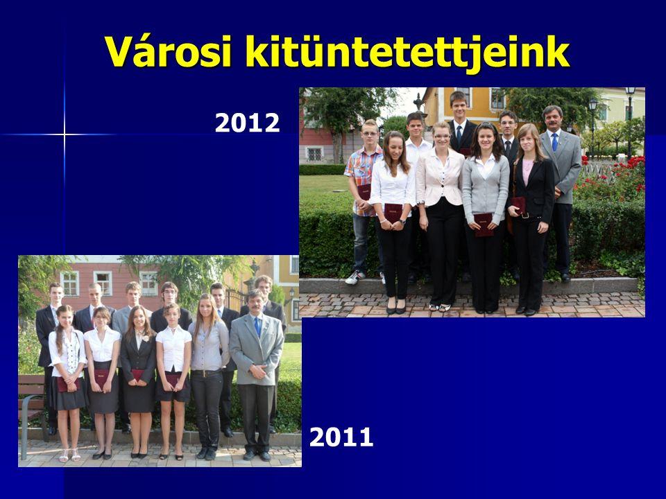 Városi kitüntetettjeink 2011 2012