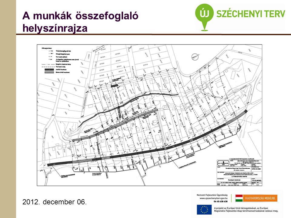 2012. december 06. A munkák összefoglaló helyszínrajza