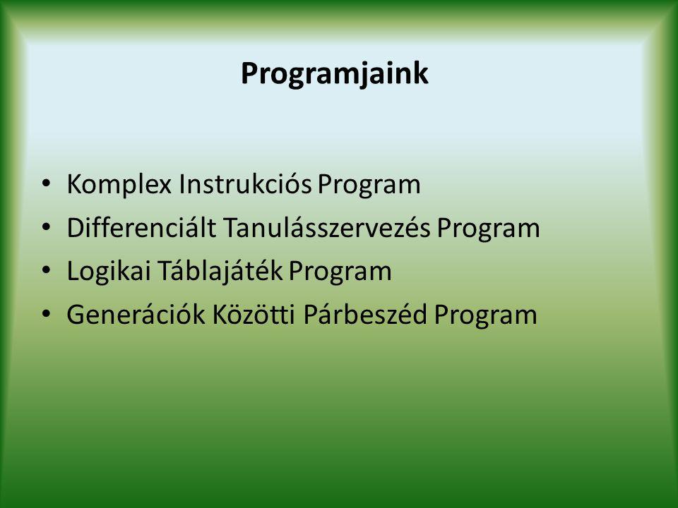 Elsődleges feladatunk, hogy rendszeresen, folyamatosan és differenciált kínálattal szolgáltatjuk a hálózati tanulási folyamathoz a mintákat.