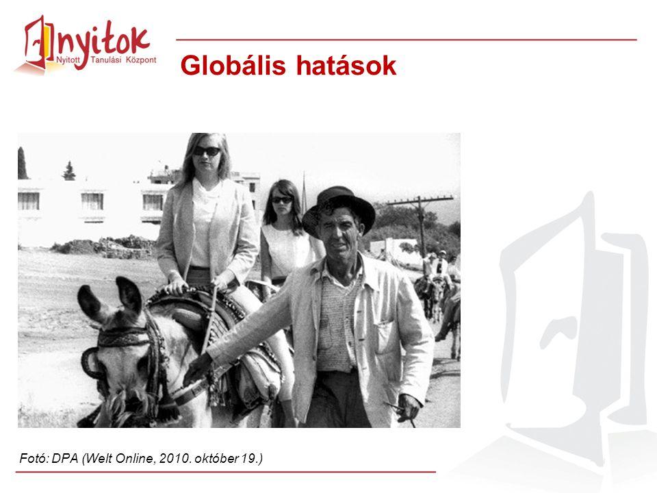 Globális hatások Fotó: DPA (Welt Online, 2010. október 19.)
