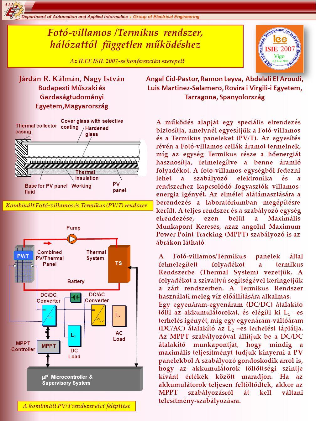Fotó-villamos /Termikus rendszer, hálózattól független működéshez Az IEEE ISIE 2007-es konferencián szerepelt Járdán R.