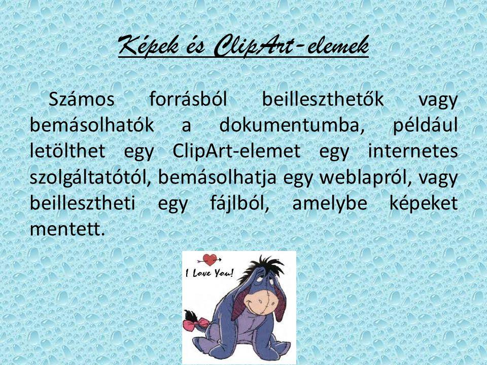 """ClipArt-okat is illeszthetünk Word dokumentumokba: Ábrák ClipArt Keresett szöveg Keresés -Beszúráson belül az """" Ábrák csoportjában található a """" ClipArt (Ejtsd: klipárt) gomb – Ön begépel a """" Keresett szöveg szövegdobozba egy szót, majd kattintson a """" Keresés gombra."""