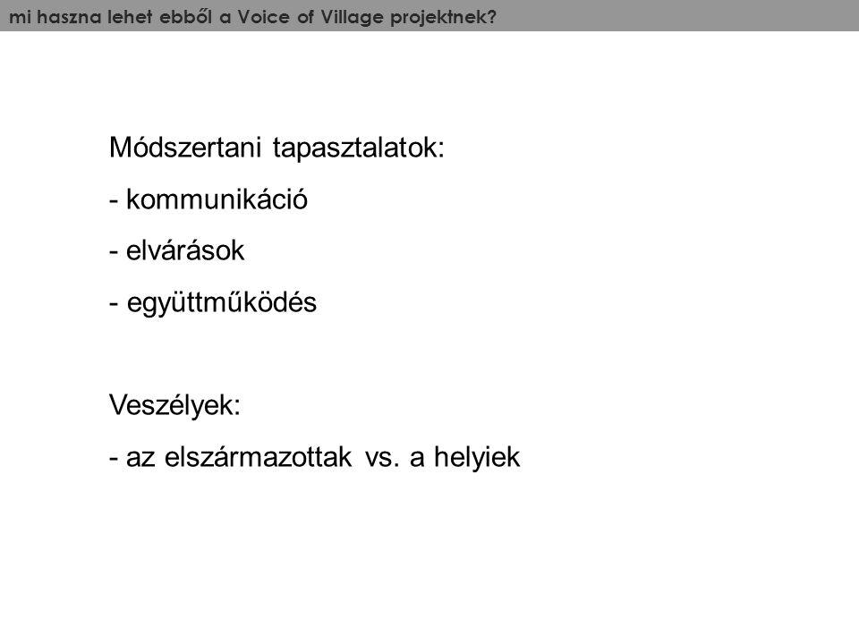 mi haszna lehet ebből a Voice of Village projektnek.