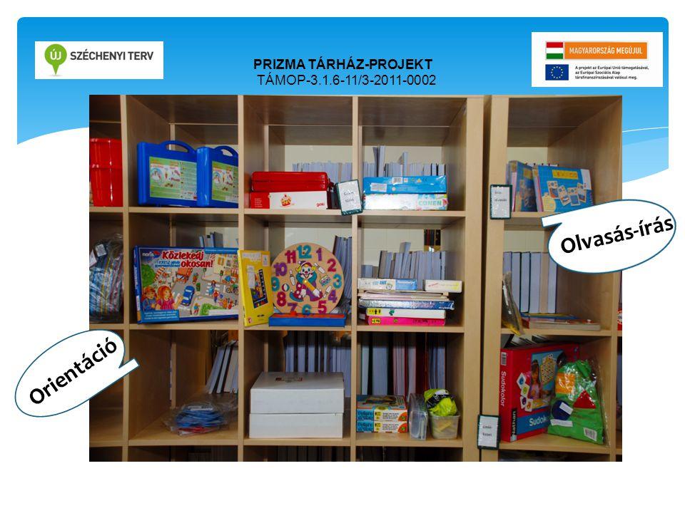 PRIZMA TÁRHÁZ-PROJEKT TÁMOP-3.1.6-11/3-2011-0002 Ori Orientáció Olvasás-írás