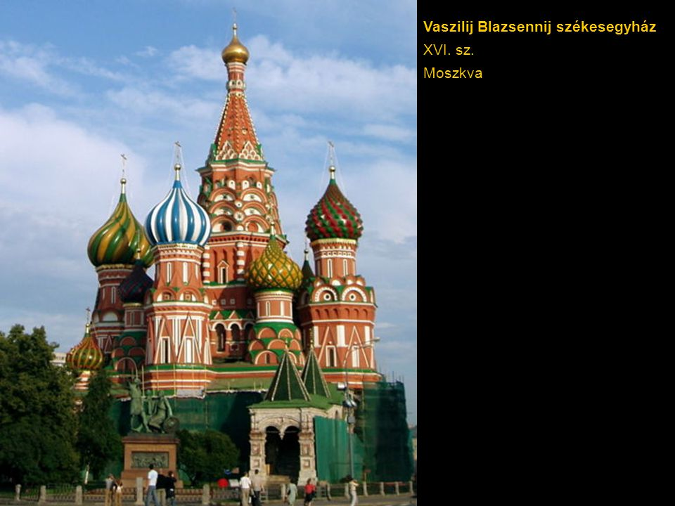 Vaszilij Blazsennij székesegyház XVI. sz. Moszkva