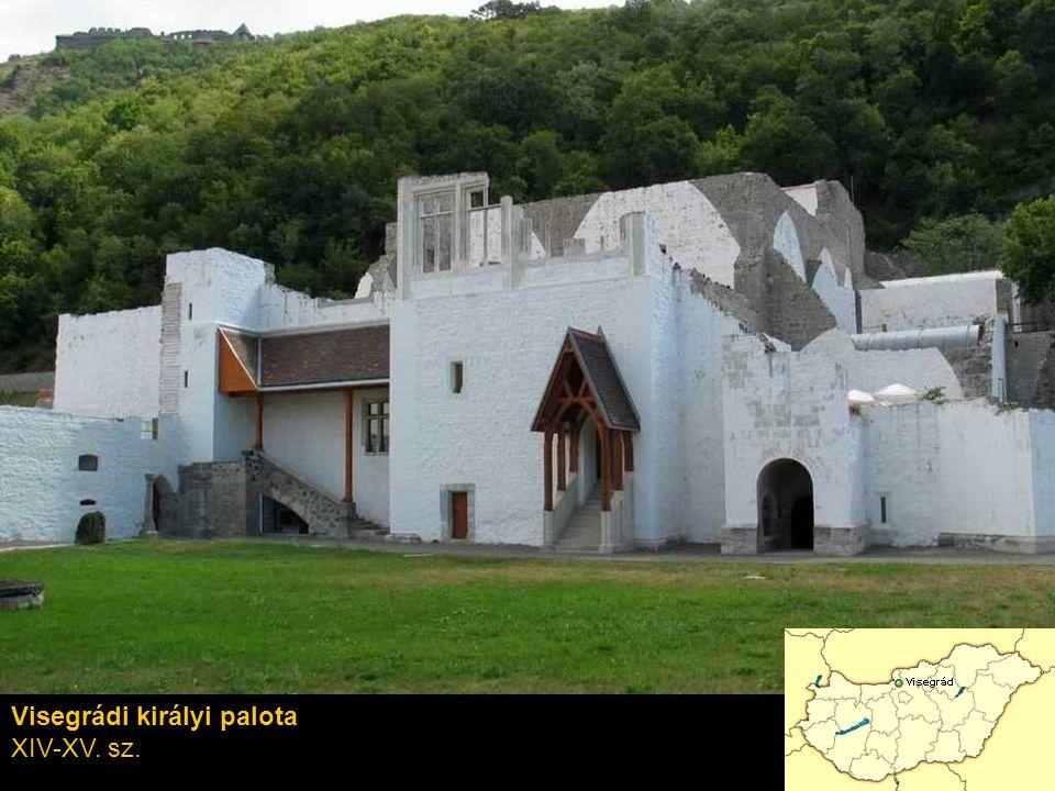 Visegrádi királyi palota XIV-XV. sz.