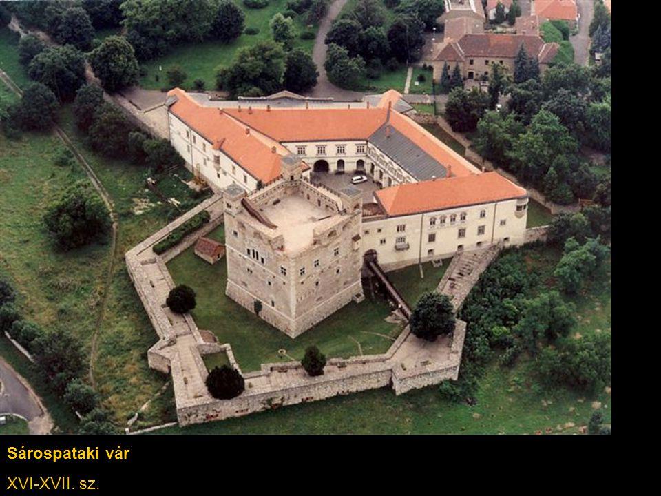 Sárospataki vár XVI-XVII. sz.