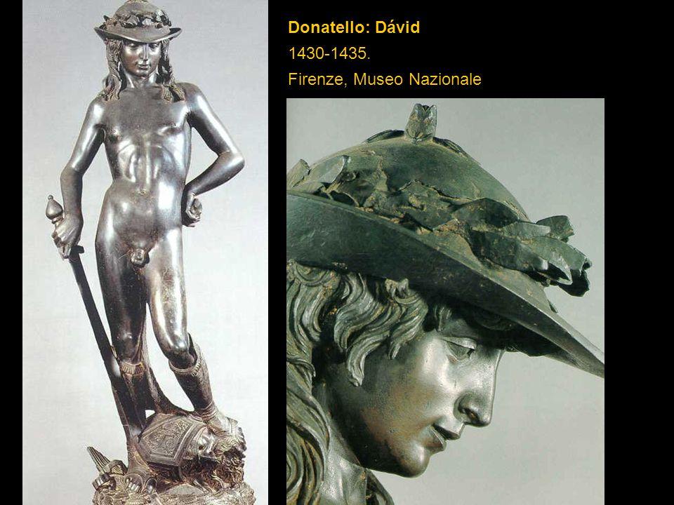 Donatello: Dávid 1430-1435. Firenze, Museo Nazionale