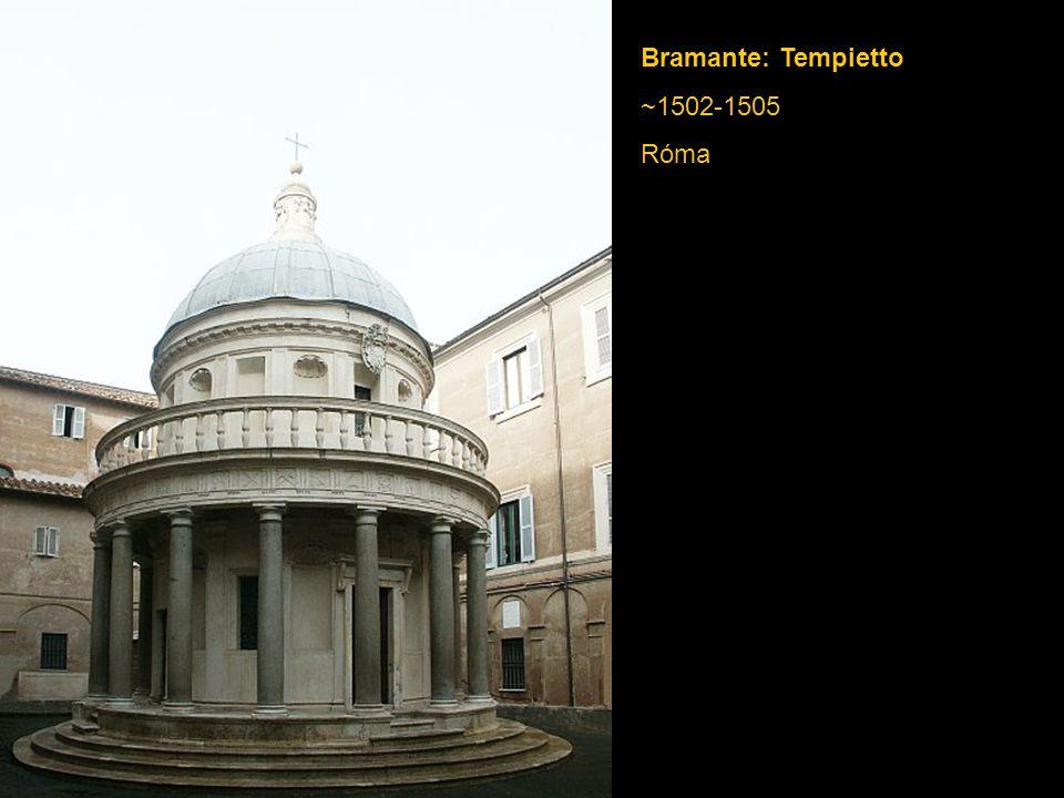Bramante: Tempietto ~1502-1505 Róma