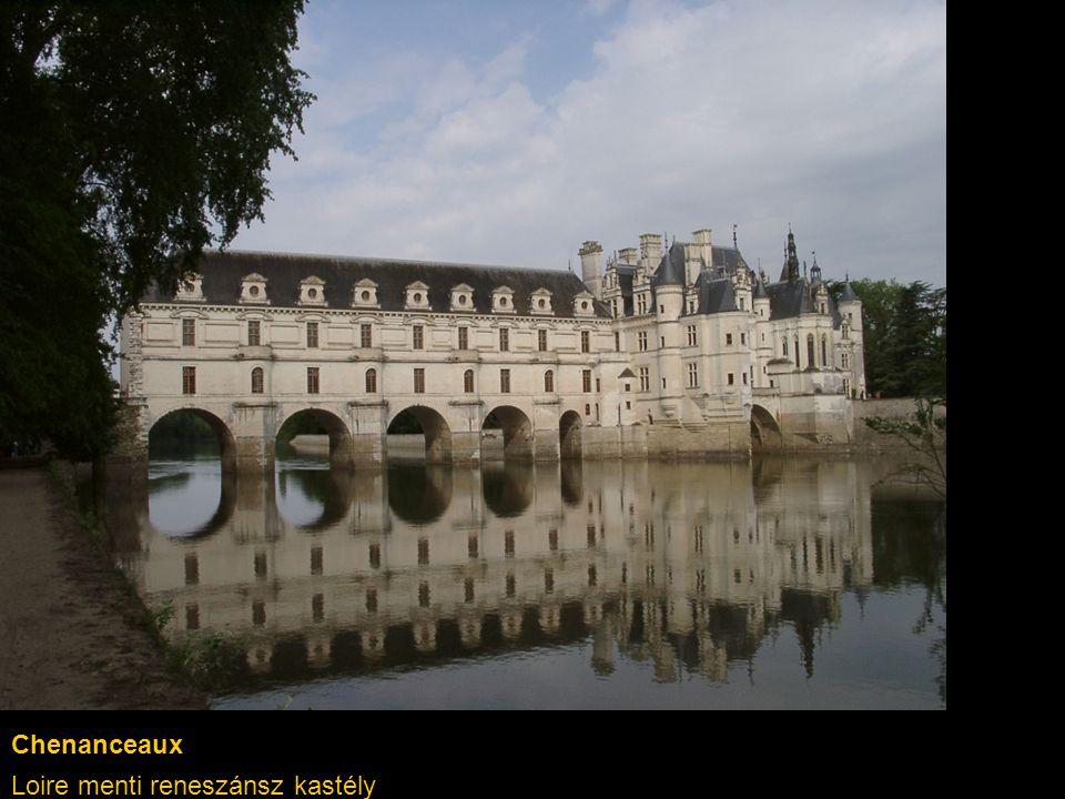 Chenanceaux Loire menti reneszánsz kastély