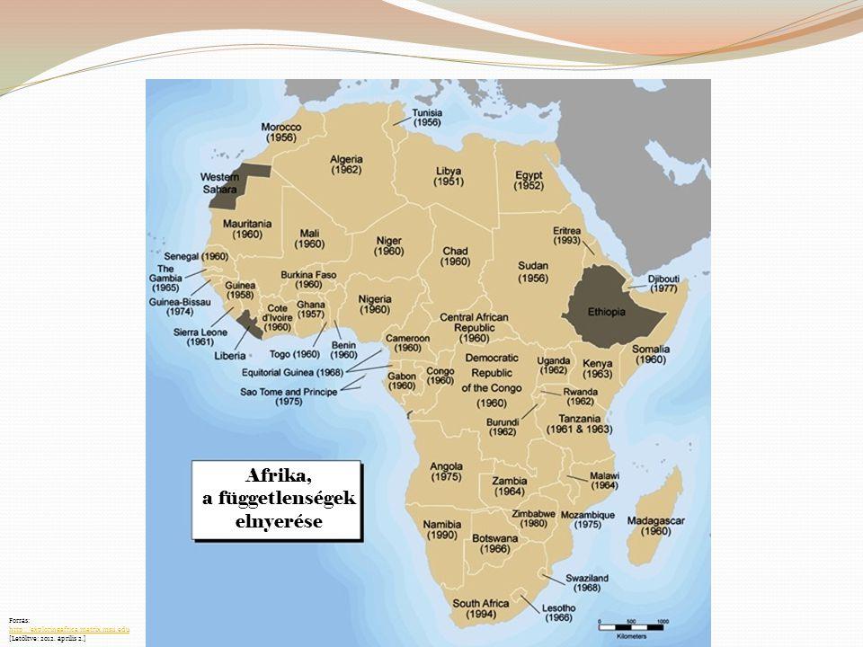 Afrika, a függetlenségek elnyerése Forrás: http://exploringafrica.matrix.msu.edu [Letöltve: 2012. április 2.]