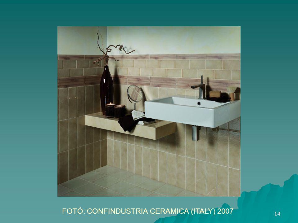 14 FOTÓ: CONFINDUSTRIA CERAMICA (ITALY) 2007