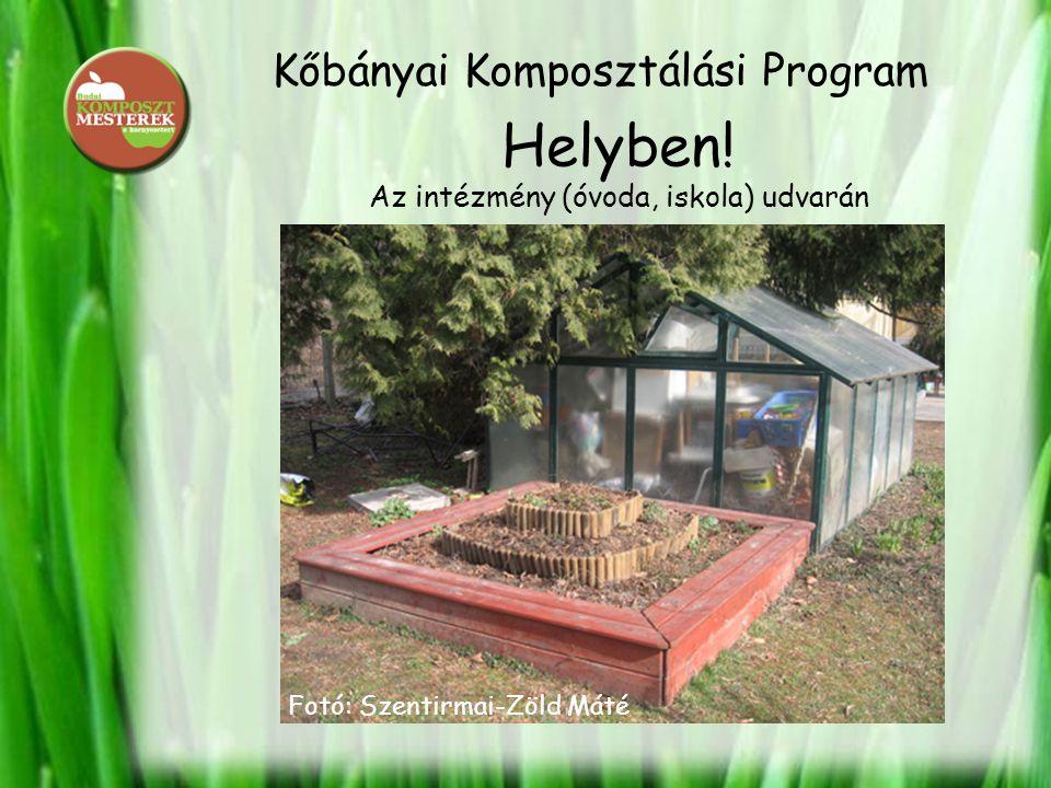Kőbányai Komposztálási Program Helyben.