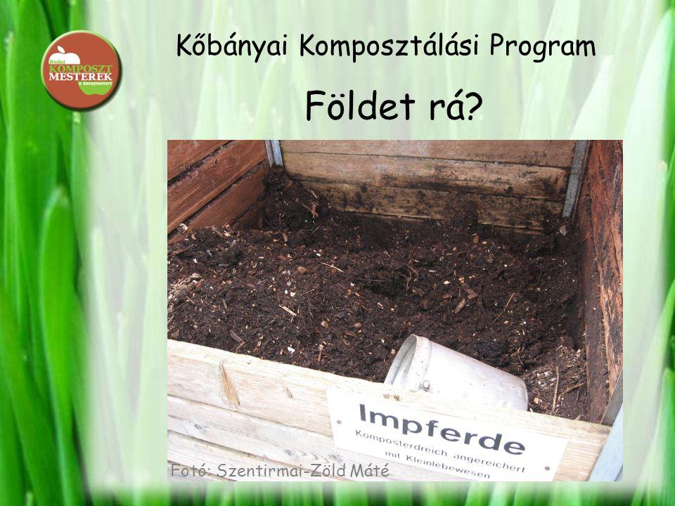 Kőbányai Komposztálási Program Földet rá? Fotó: Szentirmai-Zöld Máté