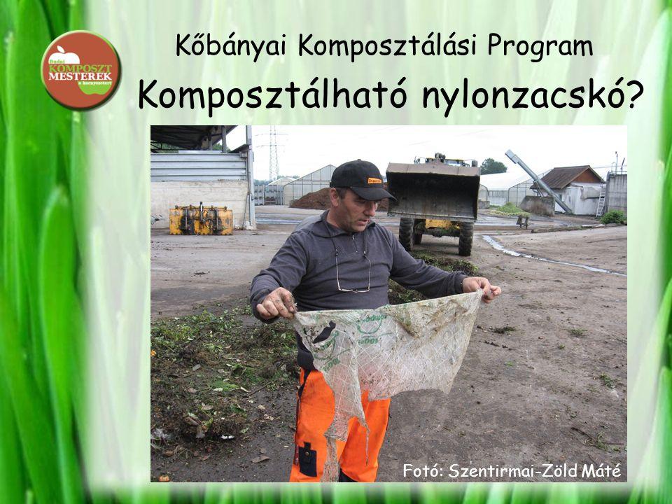 Kőbányai Komposztálási Program Komposztálható nylonzacskó? Fotó: Szentirmai-Zöld Máté