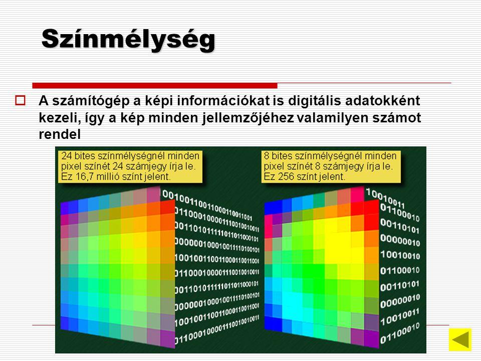 Pixelgrafika  Jellemzők:  Alapegysége és a felbontás egysége a képpont vagy PIXEL;  a képek külön tárolt képpontokból épülnek fel;  minden képpont