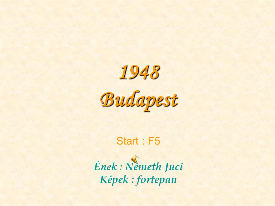 1948 Budapest Start : F5 Ének : Németh Juci Képek : fortepan