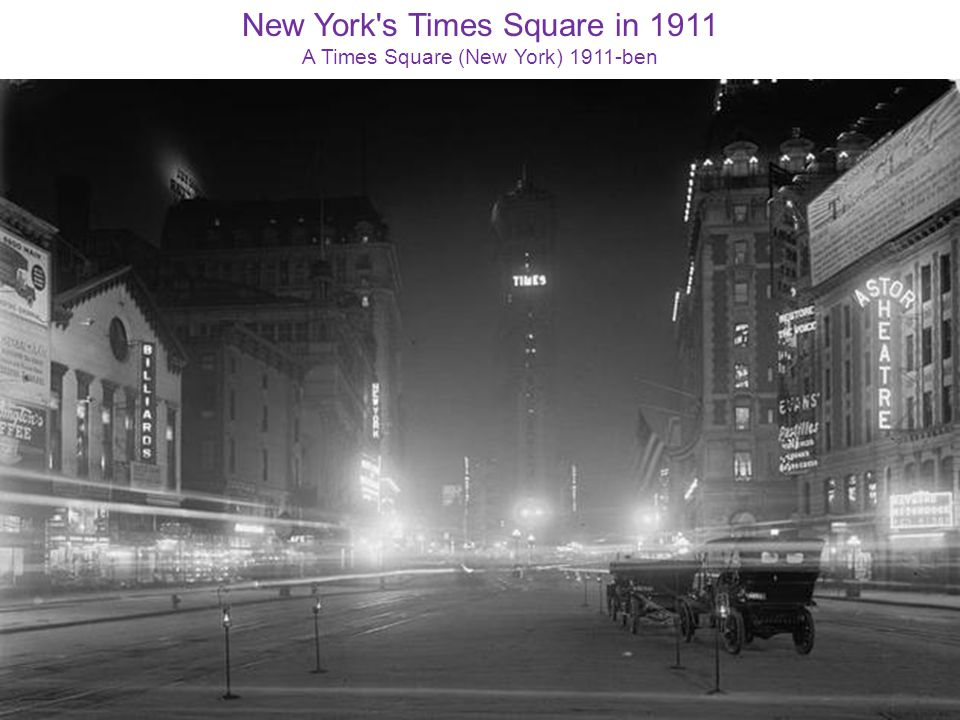New York's Times Square in 1911 A Times Square (New York) 1911-ben