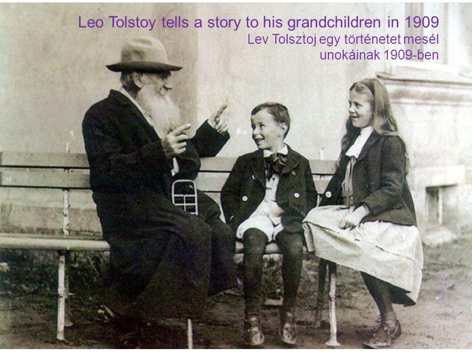 Leo Tolstoy tells a story to his grandchildren in 1909 Lev Tolsztoj egy történetet mesél unokáinak 1909-ben