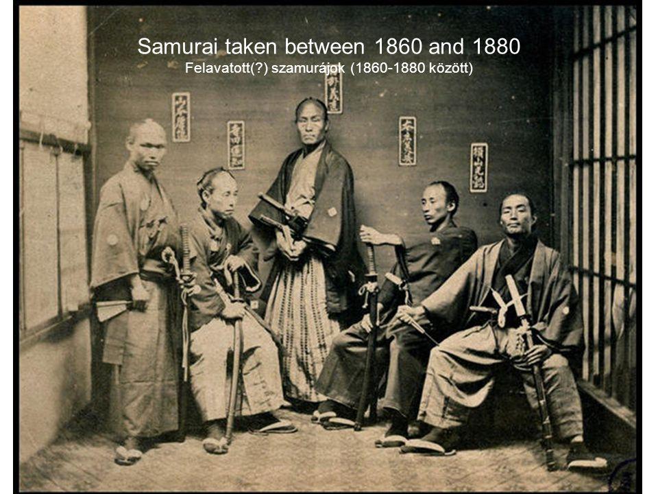 Samurai taken between 1860 and 1880 Felavatott(?) szamurájok (1860-1880 között)