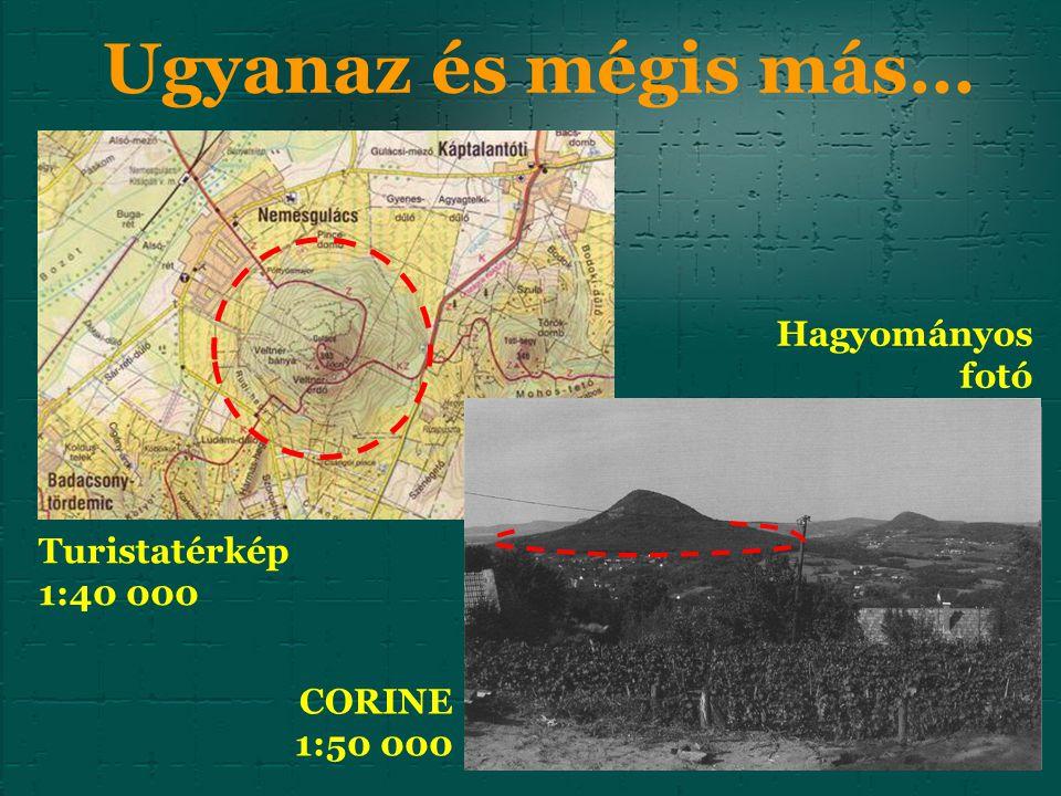 Ugyanaz és mégis más… Turistatérkép 1:40 000 CORINE 1:50 000 Hagyományos fotó