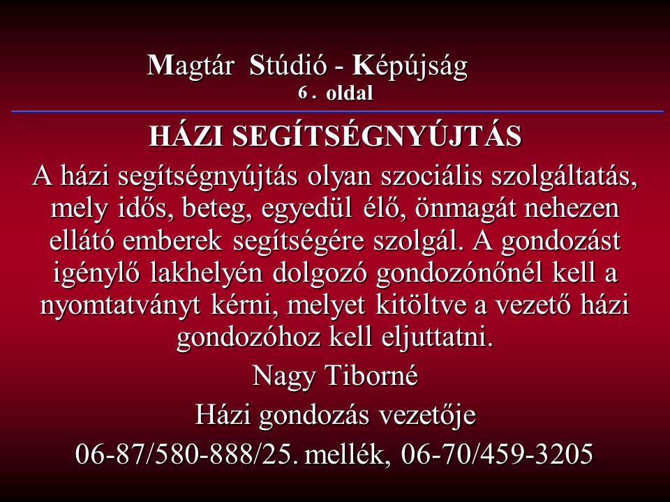 27.oldal Magtár Stúdió - Képújság IV. Károly Kálvária Alapítvány IV.