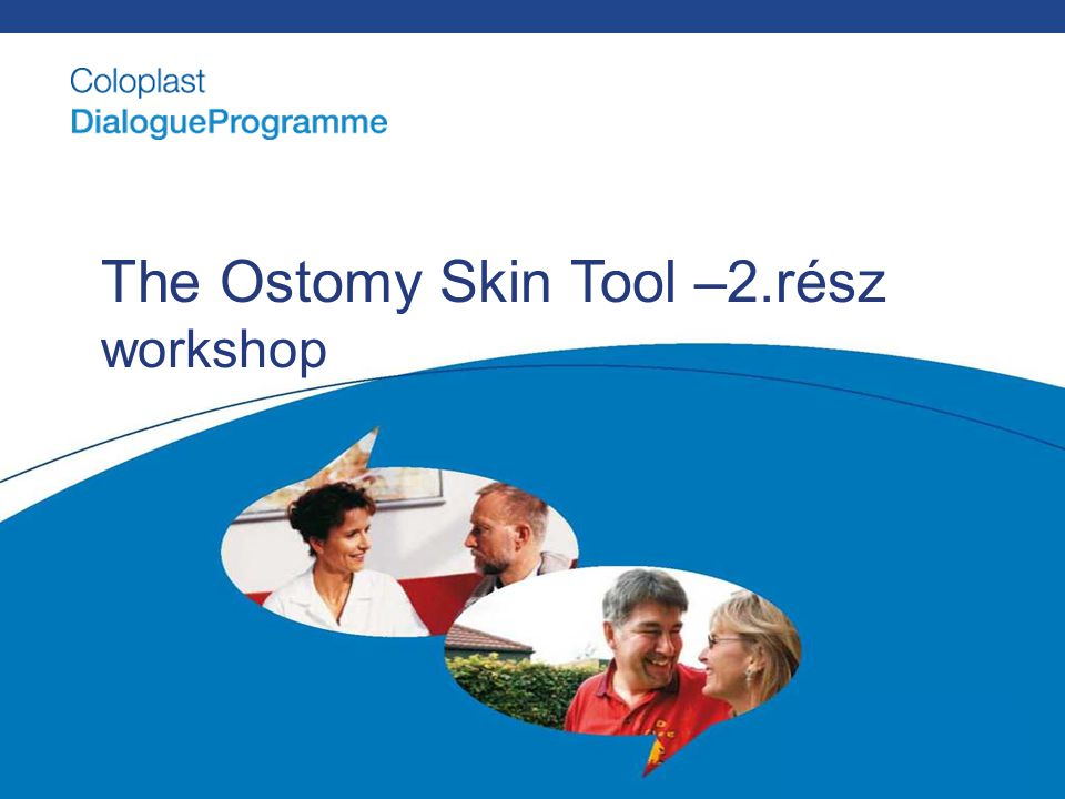 The Ostomy Skin Tool –2.rész workshop