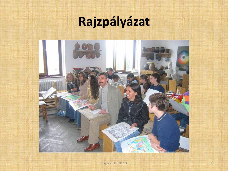 Rajzpályázat 15Pápa 2010.10.19