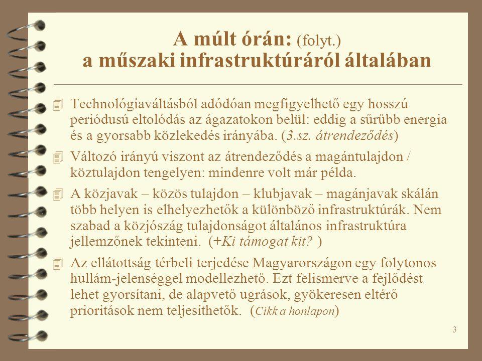 54 Logisztika és kombinált fuvarozás Intermodalitás – egy szlogen mítosza Qui prodest?