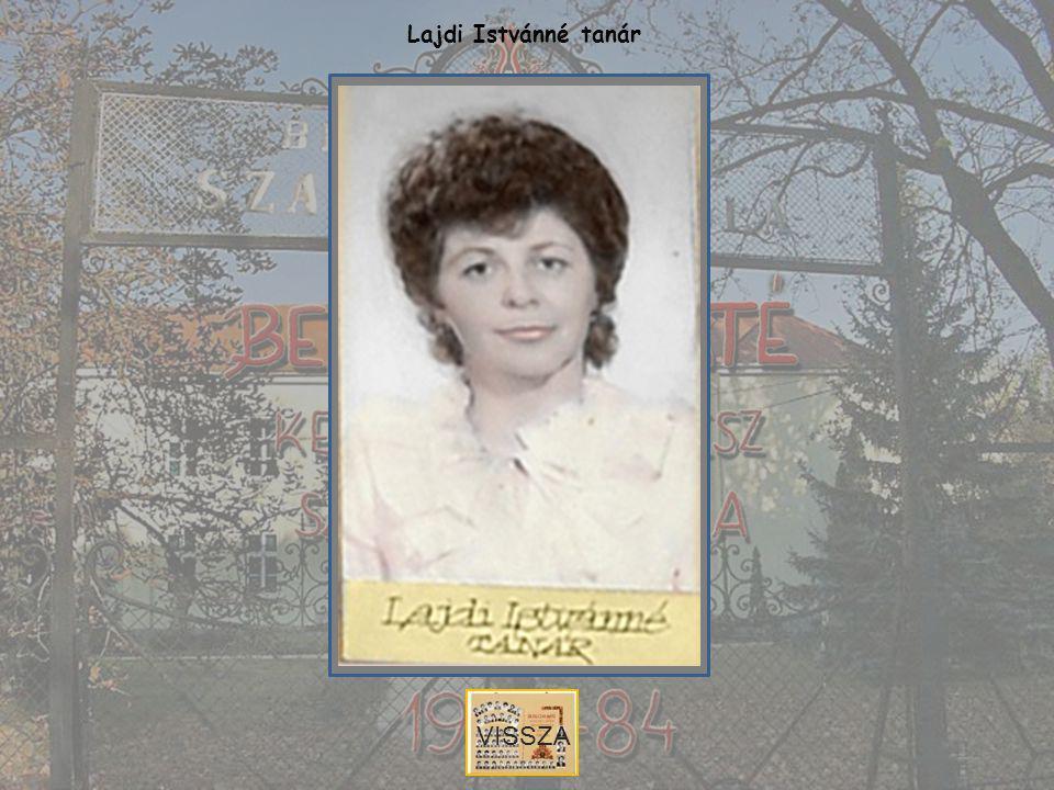 Lajdi Istvánné tanár VISSZA