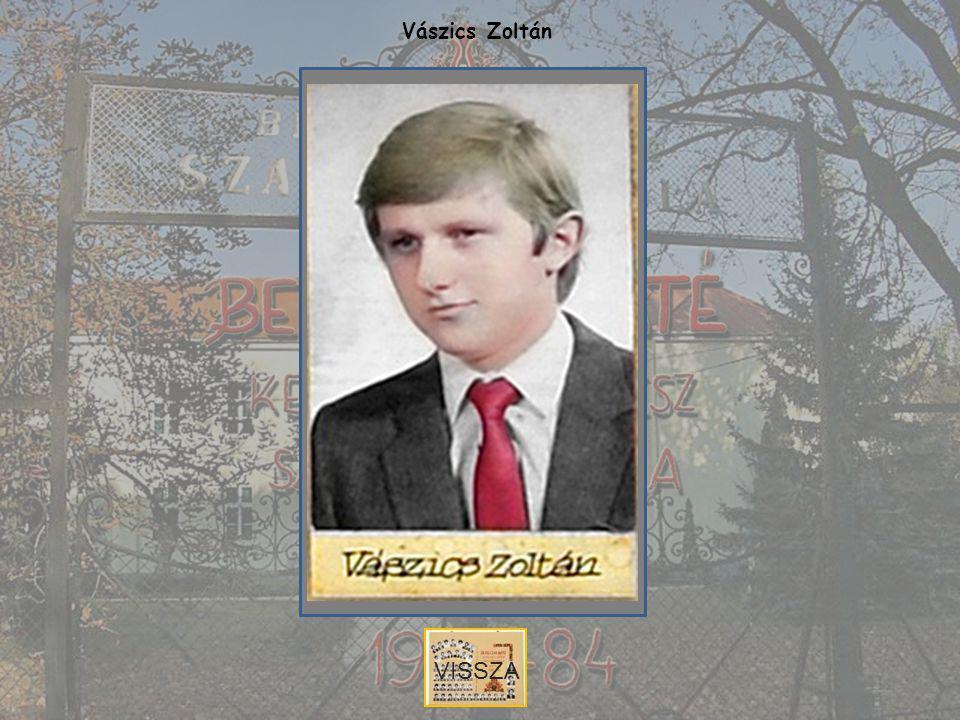 Vászics Zoltán VISSZA