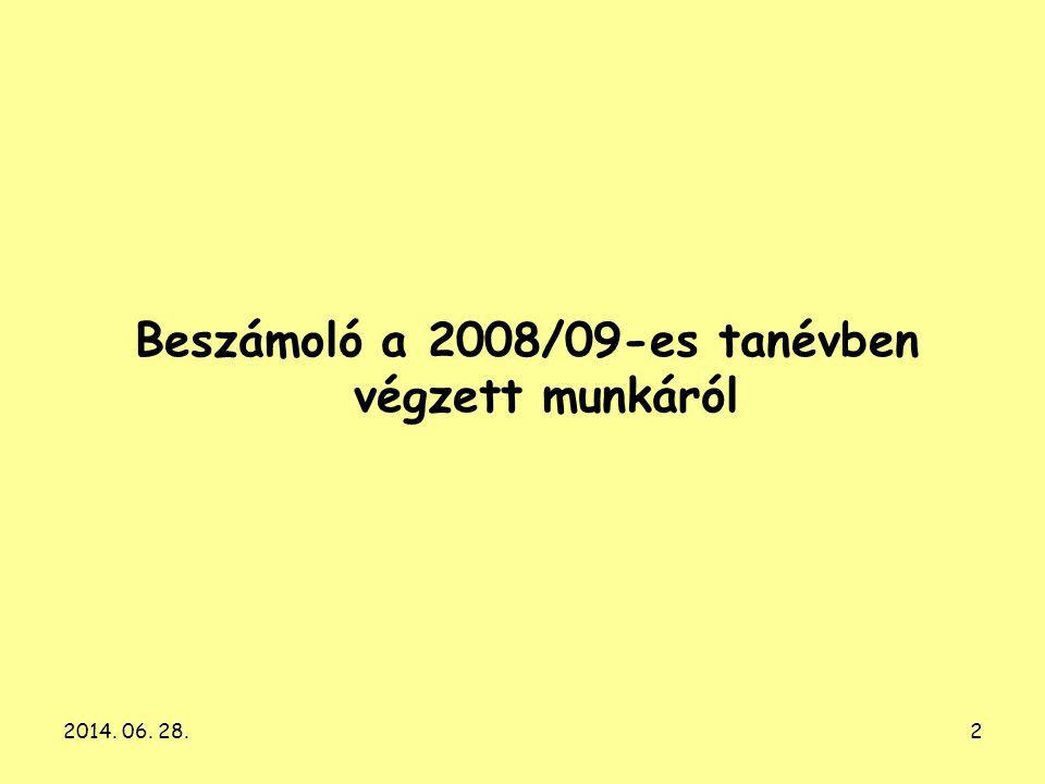 2 Beszámoló a 2008/09-es tanévben végzett munkáról