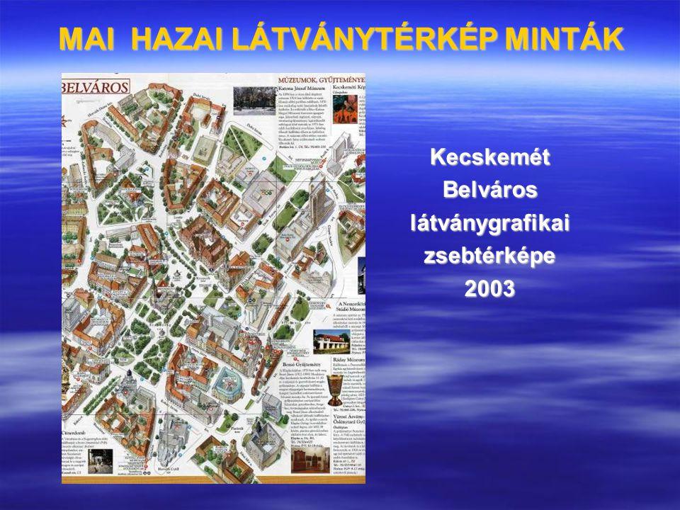 MAI HAZAI LÁTVÁNYTÉRKÉP MINTÁK KecskemétBelvároslátványgrafikaizsebtérképe2003