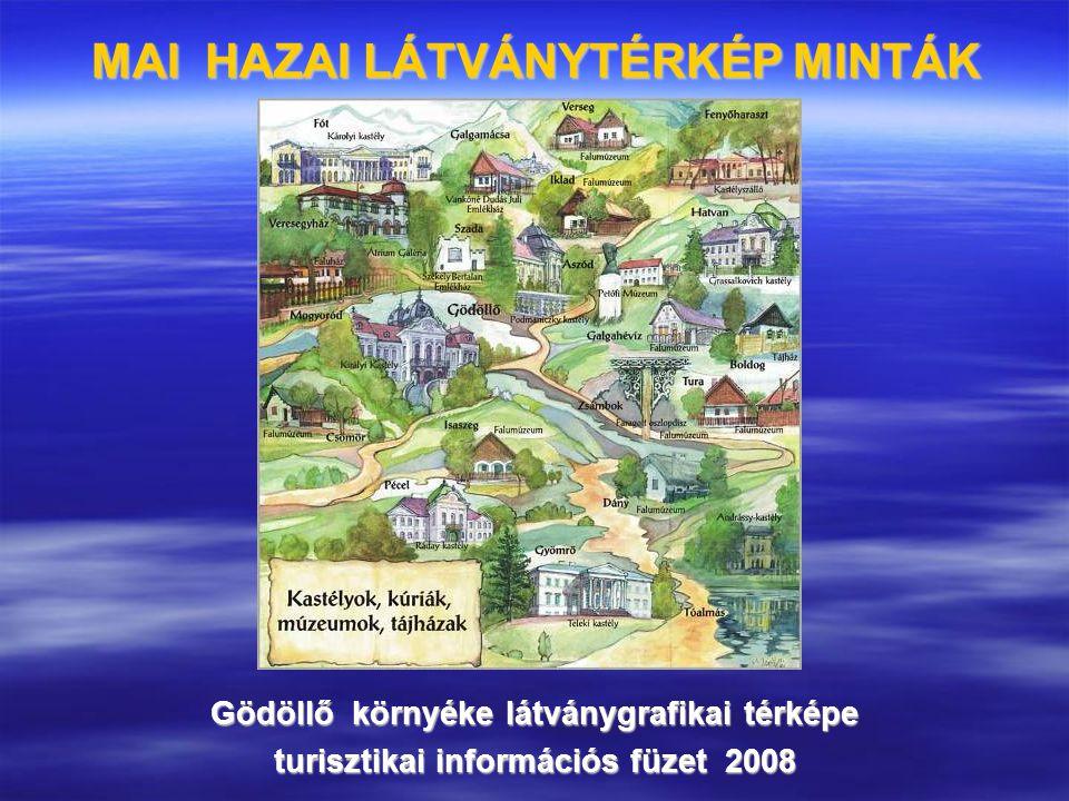 MAI HAZAI LÁTVÁNYTÉRKÉP MINTÁK Gödöllő környéke látványgrafikai térképe turisztikai információs füzet 2008