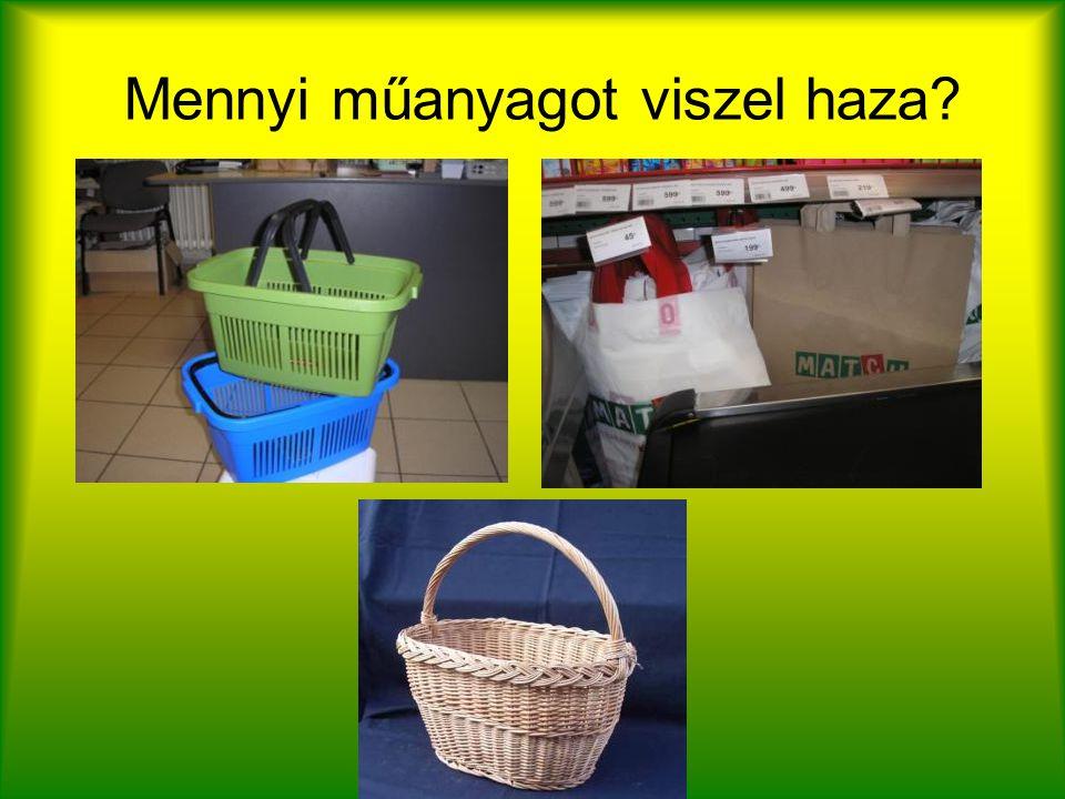 Mennyi műanyagot viszel haza?
