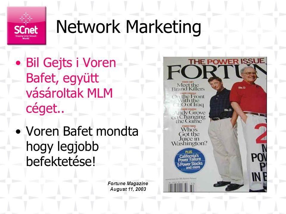 Network Marketing •Bil Gejts i Voren Bafet, együtt vásároltak MLM céget..