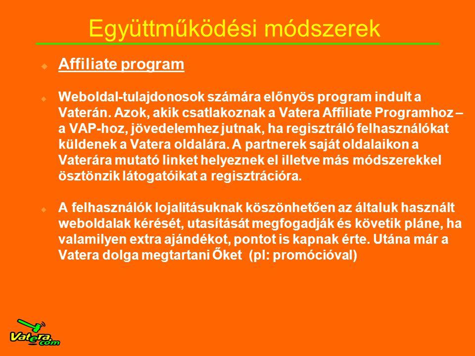  Affiliate program  Weboldal-tulajdonosok számára előnyös program indult a Vaterán.
