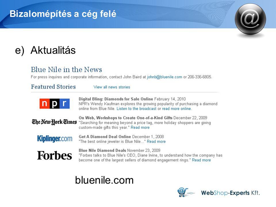 Bizalomépítés a cég felé e)Aktualitás bluenile.com