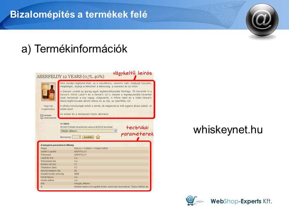 Bizalomépítés a termékek felé a) Termékinformációk whiskeynet.hu