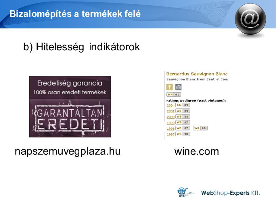 Bizalomépítés a termékek felé b) Hitelesség indikátorok napszemuvegplaza.hu wine.com
