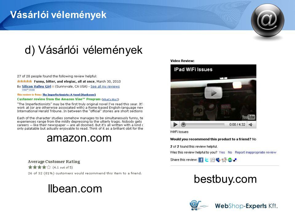 Vásárlói vélemények bestbuy.com llbean.com amazon.com d) Vásárlói vélemények