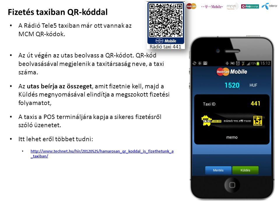 Fizetés taxiban QR-kóddal • Az út végén az utas beolvass a QR-kódot. QR-kód beolvasásával megjelenik a taxitársaság neve, a taxi száma. • Az utas beír
