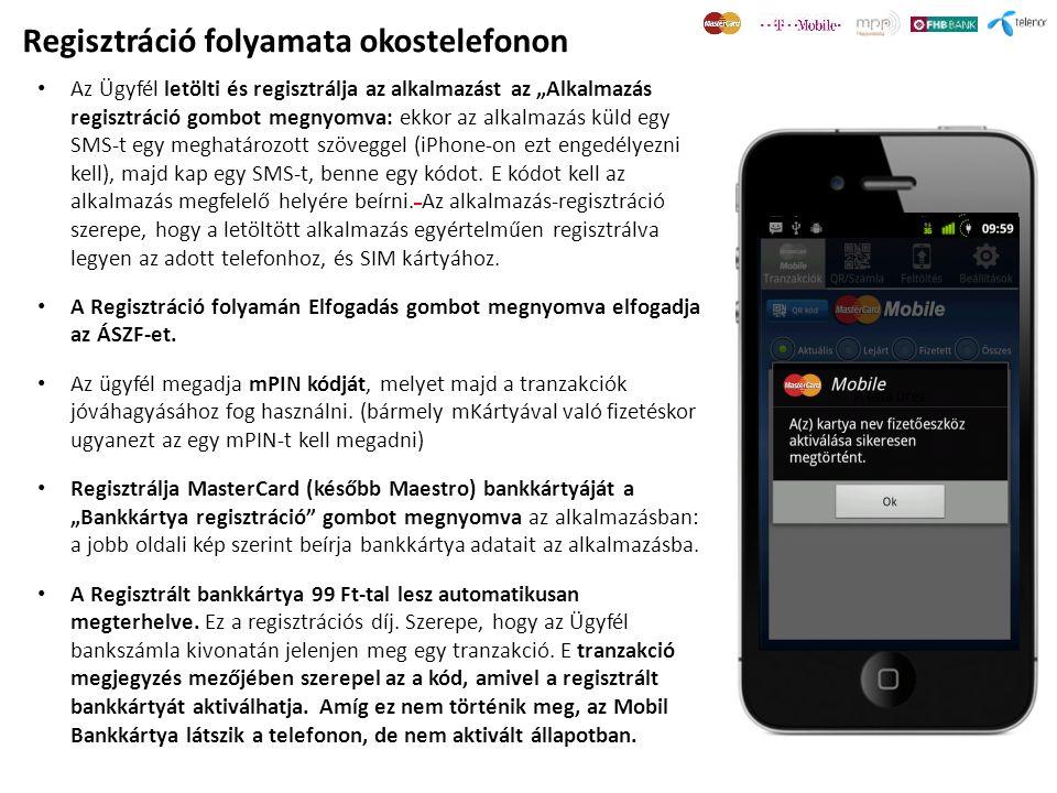 """• Az Ügyfél letölti és regisztrálja az alkalmazást az """"Alkalmazás regisztráció gombot megnyomva: ekkor az alkalmazás küld egy SMS-t egy meghatározott szöveggel (iPhone-on ezt engedélyezni kell), majd kap egy SMS-t, benne egy kódot."""