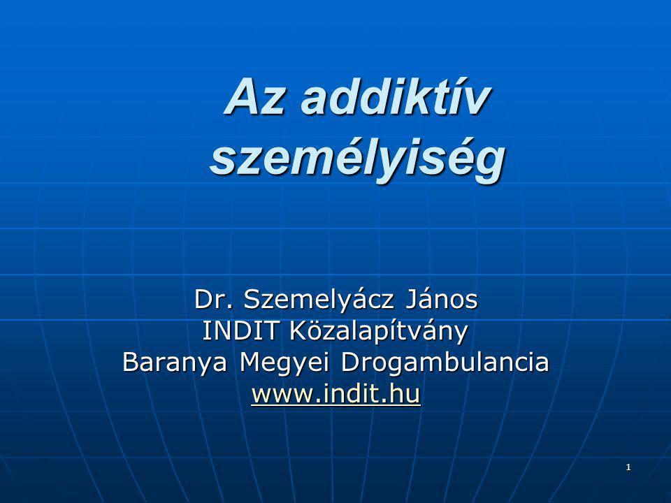 1 Az addiktív személyiség Dr.