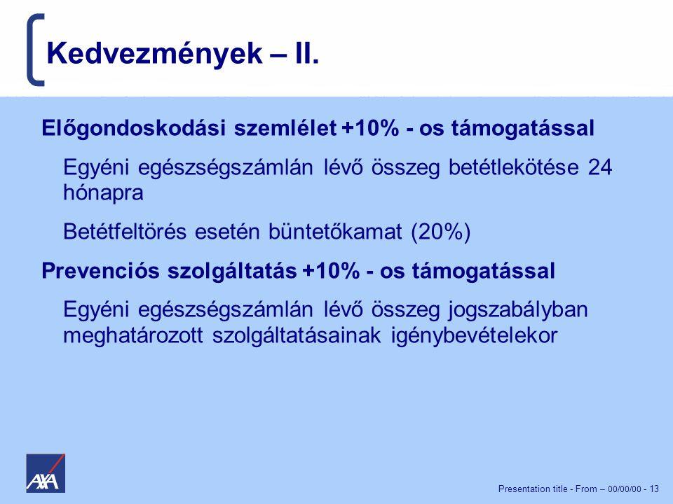 Presentation title - From – 00/00/00 - 13 Kedvezmények – II.